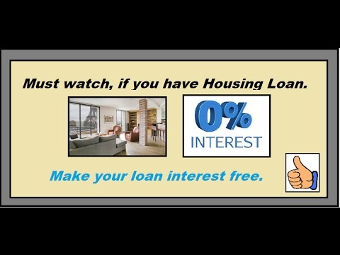 How to reduce your Housing Loan interest cost to almost zero.